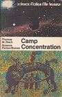 Camp concentration : Science-fiction-Roman = Camp concentration - Thomas M. Disch