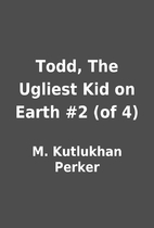 Todd, The Ugliest Kid on Earth #2 (of 4) by…