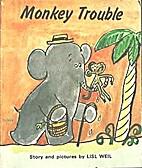 Monkey Trouble by Lisl Weil