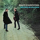 Sounds of Silence by Simon & Garfunkel