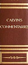 Calvin's Commentary - Volume 15 -…
