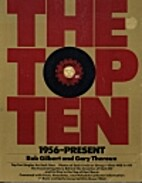 The Top Ten: 1956-Present by Gary Theroux