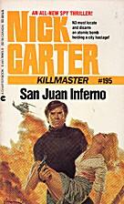 San Juan Inferno by Nick Carter