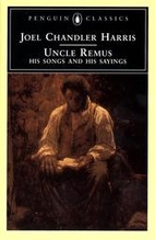 Uncle Remus: His Songs and His Sayings by…