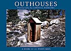 Outhouses: A Book of 21 Postcards by…