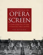 Encyclopedia of Opera on Screen: A Guide to…