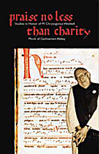 Praise No Less Than Charity: Studies in…