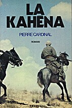 La Kahéna by Pierre Cardinal