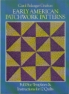 Early American Patchwork Patterns: Full-Size…