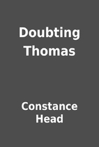 Doubting Thomas by Constance Head