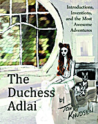 The Duchess Adlai: Introductions,…