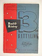 Battle History, Third Battalion, 358th…