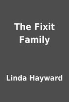 The Fixit Family by Linda Hayward