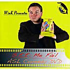 S.E.E. ME FAIL- ASL Comedy DVD (I Have…