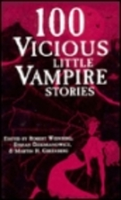 100 Vicious Little Vampire Stories by Martin…