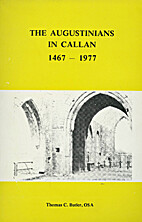 The Augustinians in Callan, 1467-1977 by…