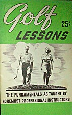 Golf Lessons : The Fundamentals As Taught By…