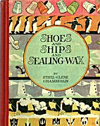 Shoes and Ships and Sealing Wax by Ethel…