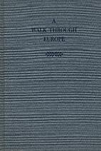 A Walk Through Europe by John Hillaby