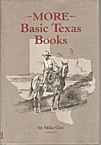 More Basic Texas Books by Mike Cox