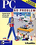 Pc no problem. by David Einstein
