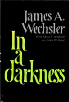 In a darkness by James Arthur Wechsler