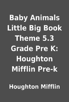 Baby Animals Little Big Book Theme 5.3 Grade…