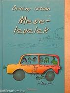 Mese-levelek by István Örkény