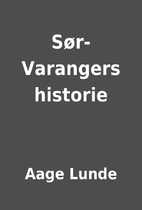 Sør-Varangers historie by Aage Lunde