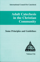 Adult Catechesis in the Christian Comm. by…
