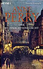 Der Weihnachtsverdacht: Roman by Anne Perry