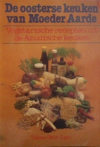 De oosterse keuken van moeder aarde by Kwee…