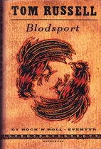 Blodsport by Tom Russell