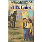 All's Faire by Pamela F. Service