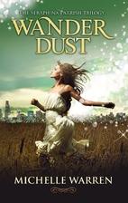 Wander Dust by Michelle Warren