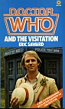 Doctor Who: The Visitation by Eric Saward