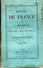 Histoire de France - tome onzième - XVIIe…