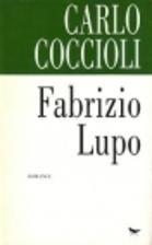 Fabrizio Lupo by Carlo Coccioli