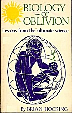 Biology--or oblivion; lessons from the…