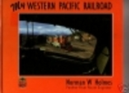 My Western Pacific Railroad: An engineer's…