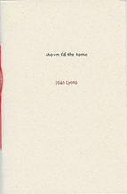 Mown I'd the tome by Joan Lyons