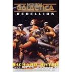 Battlestar Galactica : Rebellion by Richard…