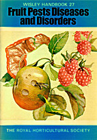 Fruit pests, diseases and disorders by…
