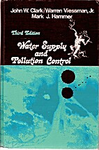 Water supply and pollution control by John…