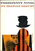 Threepenny novel by Bertolt Brecht
