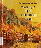 The story of the Chicago fire (Cornerstones…