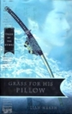 Grass for His Pillow by Gillian Rubinstein