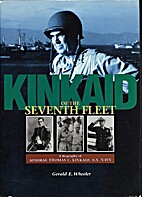 Kinkaid of the Seventh Fleet: A Biography of…