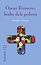 Oscar Romero, el bisbe dels pobres by…
