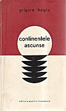 Continentele ascunse by Grigore Hagiu